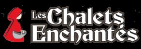 Les Chalets Enchantés